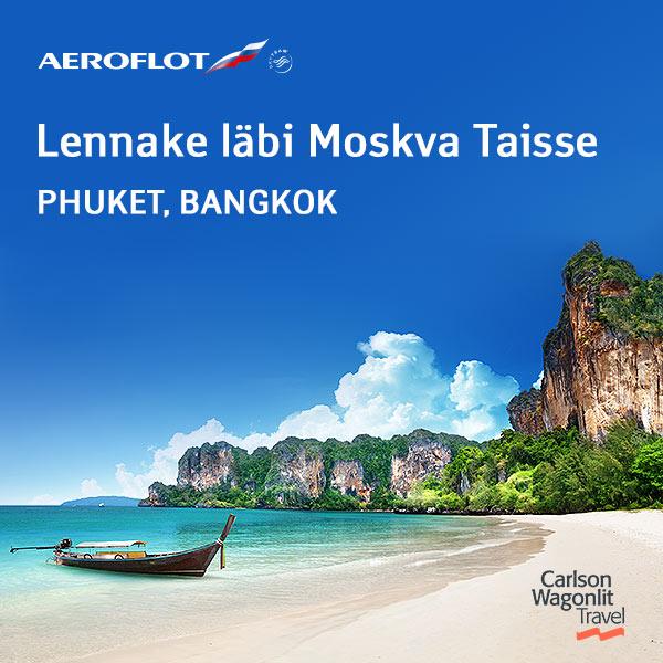 Aerofloti kampaaniahinnaga lennupiletid Bangkokki ja Phuketi saarele