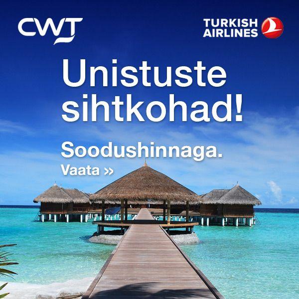 Turkish Airlinesi suvine hinnafestival. Üle 100 sihtkoha!